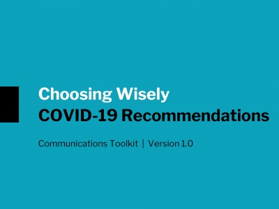 Choosing Wisely - Covid-19 - Recommendations
