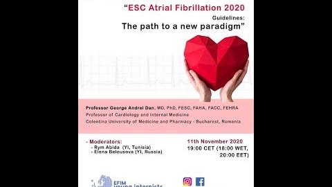 YI webinar - ESC Atrial Fibrillation 2020 Guidelines: he path to a new paradigm